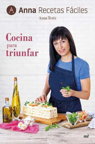 Cocina Para Triunfar - Anna Recetas Faciles 0