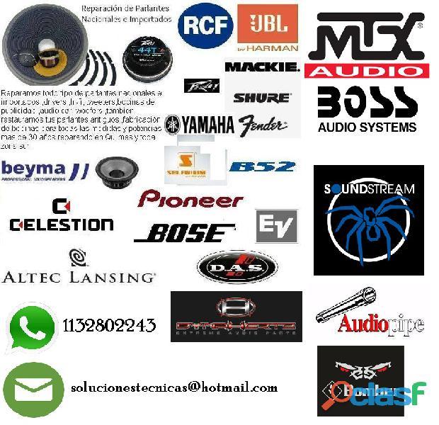 Reparación de parlantes , drivers , tweetters nacionales e importados línea hogar , audiocar, línea