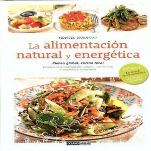 La alimentación natural y energética. montse bradford