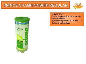 Pelotas de tenis prince championship tubo x 3 unidades