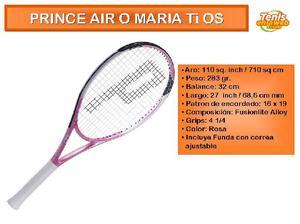Raqueta de tenis prince air o maria ti os mujer