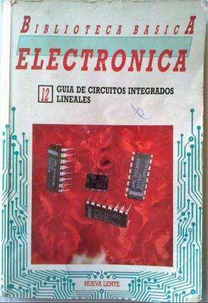 Libro biblioteca basica electronica n°12 circuitos