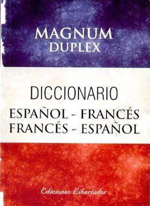 Diccionario de francés magnum, edit. libertador, bolsillo.