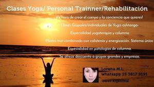 Clases yoga/ personal trainner/rehabilitación