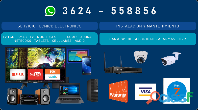 Servicio tecnico tv, smart tv, pc, netbooks, tablets, audio, camaras de seguridad, alarmas, tarjetas