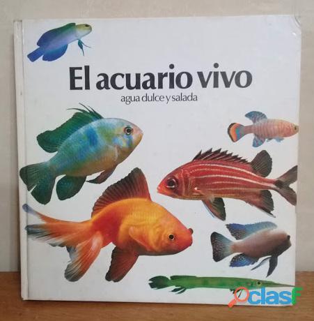 El acuario vivo de peter hunnam. tapa dura 26 x 27 cm, 240 páginas. edición 1982.