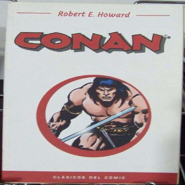 Conan Robert E. Howard Clasicos Del Comic