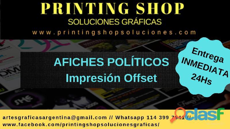 Impresión offset afiches y folletos políticos campaña publicitaria   entrega inmediata!!