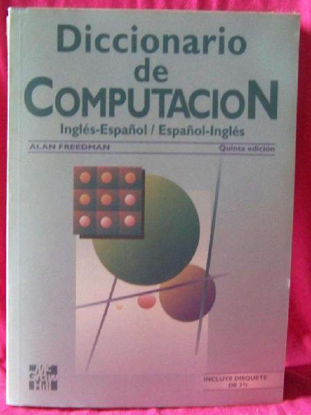 Libro: diccionario de computación ingl / esp alan freedman