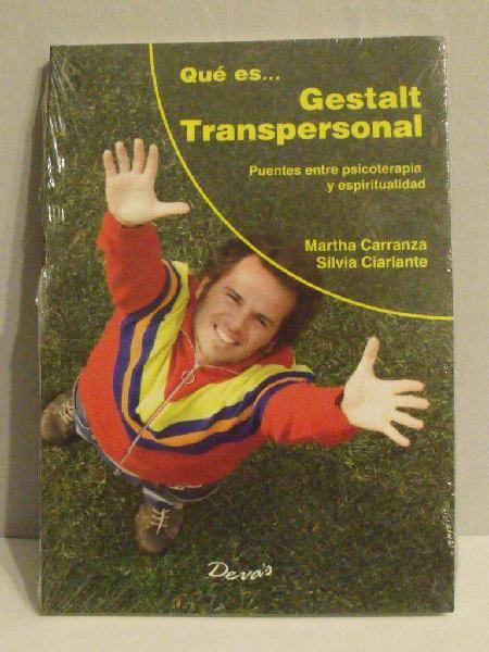 Libro qué es… gestalt transpersonal - carranza y