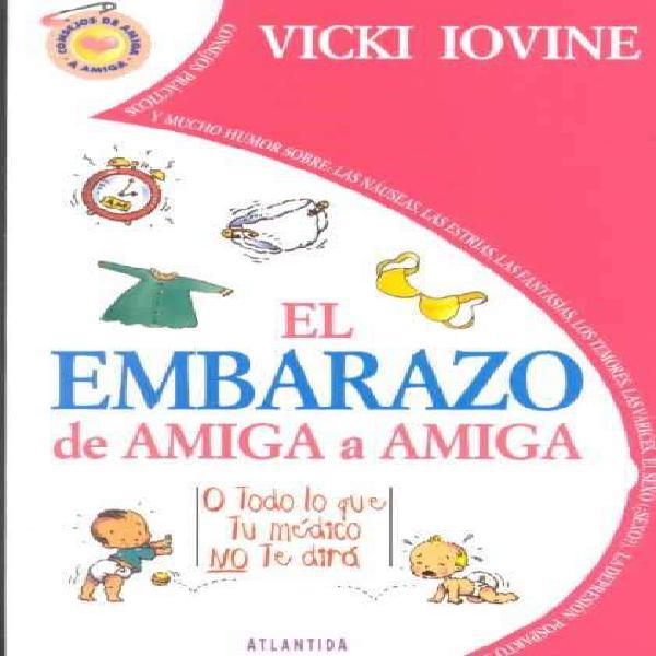 Se vende libro nuevo sin uso el embarazo de amiga a amiga de