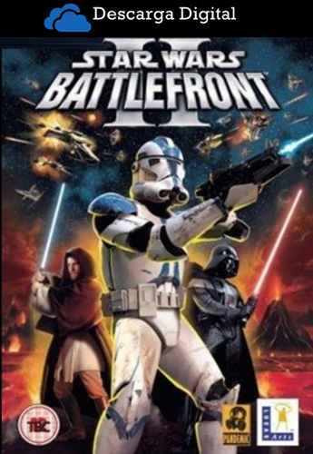 Star wars battlefront 2 - 2005 juego pc digital - entrega ya
