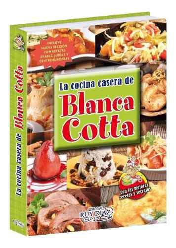 Libro de cocina casera de blanca cotta