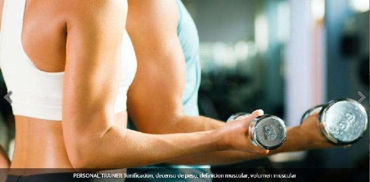 Personal trainer tonificacion, decenso de peso, definicion