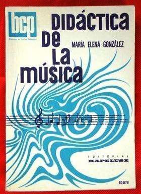 Didáctica de la música maría elena gonzález en la