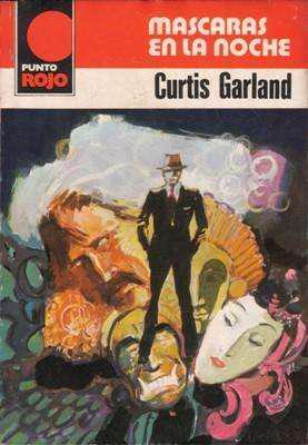 LIQUIDACION DE LIBROS: Máscaras en la noche, de Curtis