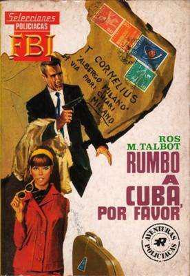 LIQUIDACION DE LIBROS: Rumbo a Cuba, por favor, de Ros M.