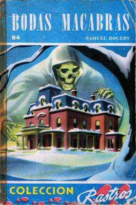 Libro: bodas macabras, de samuel rogers [novela de suspenso]