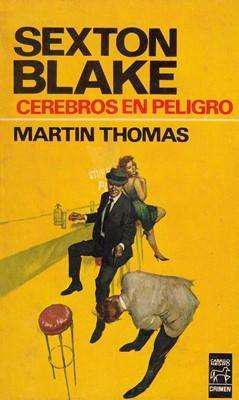 Libro: cerebros en peligro, de martin thomas [novela de