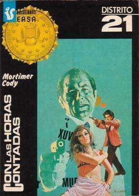 Libro: Con las horas contadas, de Mortimer Cody [novela