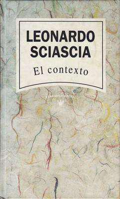 Libro: el contexto, de leonardo sciascia [novela de
