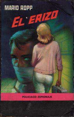 Libro: el erizo, de mario ropp [novela de suspenso]