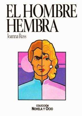 Libro: el hombre hembra, de joanna russ [novela de ciencia