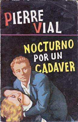 Libro: Nocturno por un cadáver, de Pierre Vial [novela de