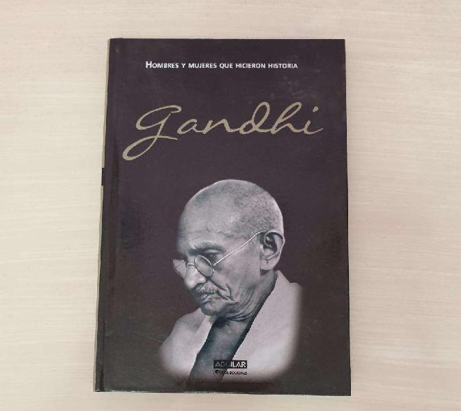 Gandhi - hombres y mujeres que hicieron historia