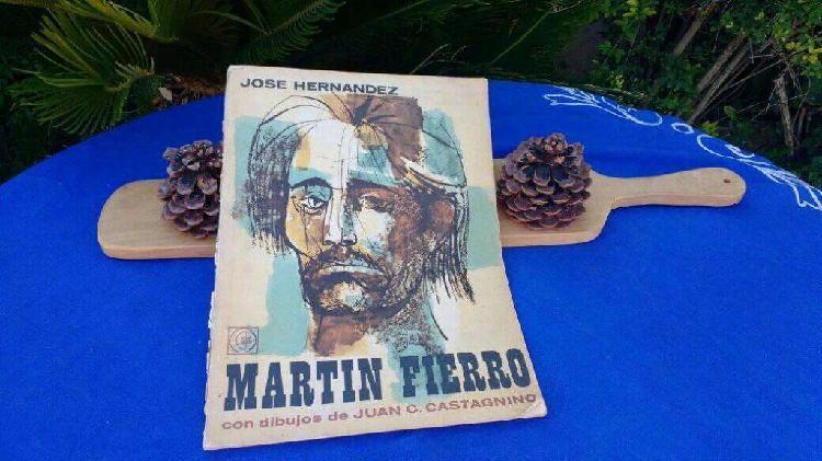 Martin fierro jose hernandez autografiado por su dibujante,