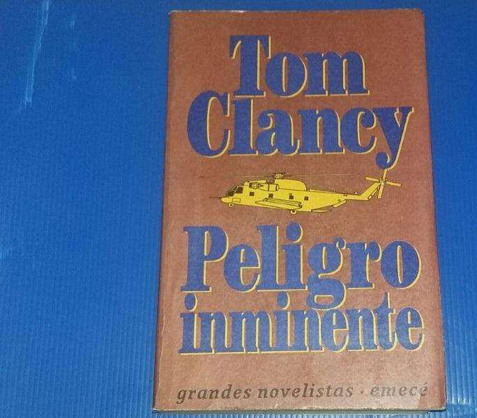 Peligro inminente. tom clancy.