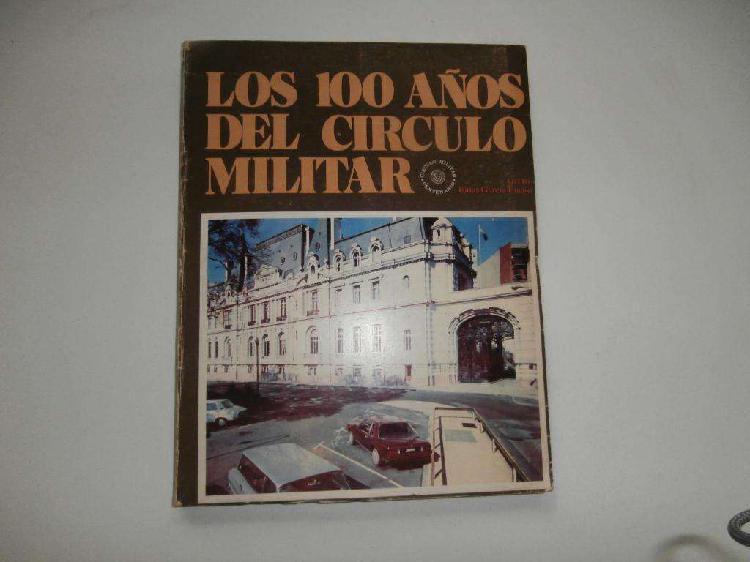 Los 100 años del círculo militar (1 edición) año 1981