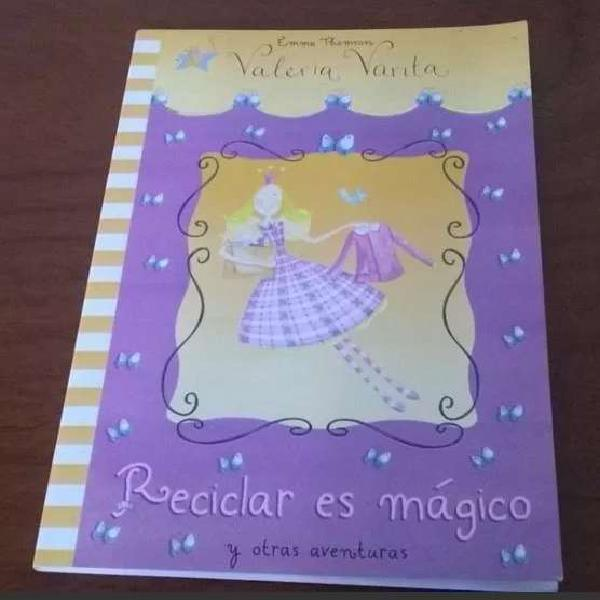 Valeria varita reciclar es mágico y otras aventuras.