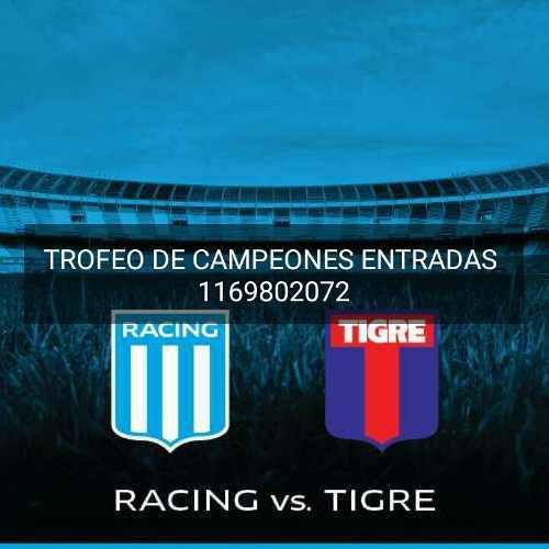 Entrada trofeo de campeones racing vs tigre 14 12