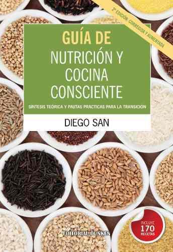 Libro: guía de nutrición y cocina consciente.