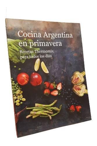 Libro Thermomix Cocina Argentina En Primavera. Nuevo