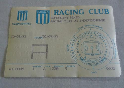 Antigua entrada futbol - racing independiente supercopa 1992