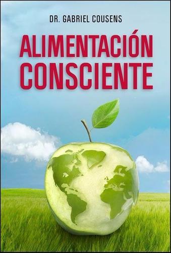Libro alimentación consciente cousens ed antroposófica