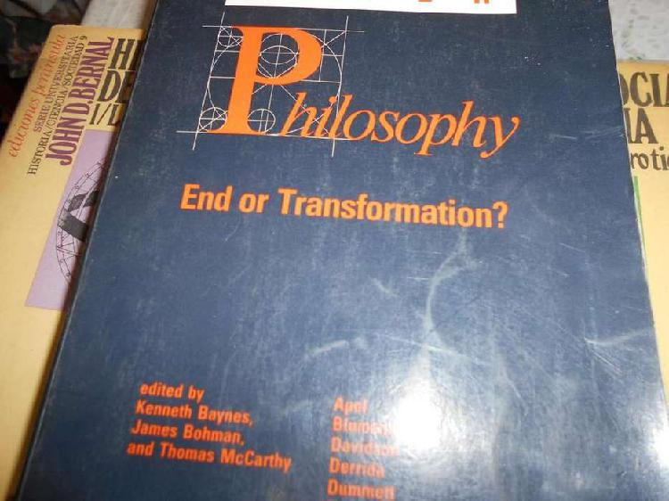 After philosophy. end or transformation? baynesbohman and mc
