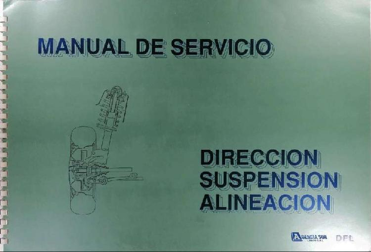Manual de servicio de dirección, suspensión y alineación