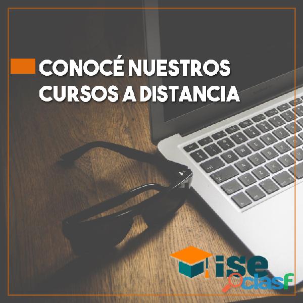 Cursos a distancia. ¡estudiá desde tu casa!