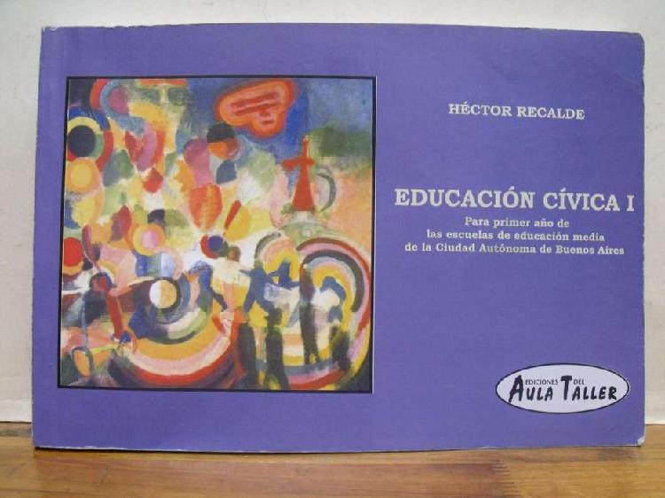 Libro educación cívica 1 héctor recalde aula taller
