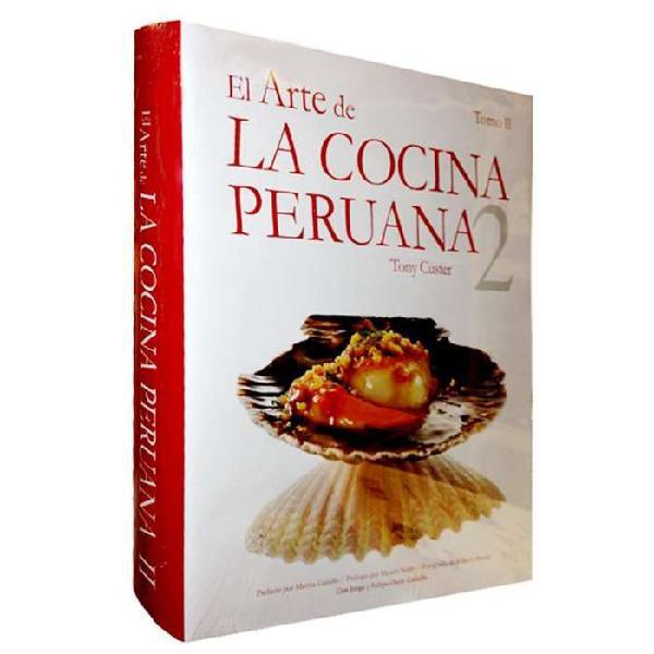 Libro el arte de la cocina peruana 2 tomo ii tony custer