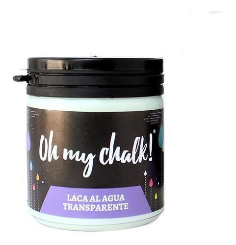 Laca al agua x 175 cc satinado. oh my chalk!