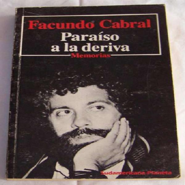Paraiso a la deriva, memorias facundo cabral 1985