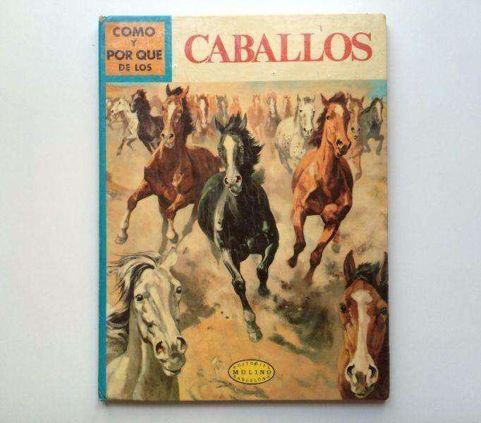 Libro como y por que de los caballos.