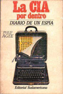Libro: la cia por dentro: diario de un espía, de philip