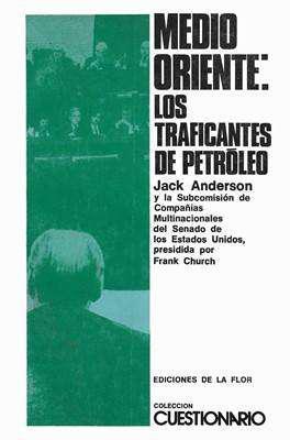 Libro: medio oriente: los traficantes de petróleo, de jack