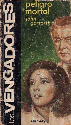 Libro: peligro mortal, de john garforth [novela de