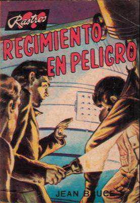 Libro: regimiento en peligro, de jean bruce [novela de